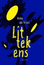 Anke de Vries , Littekens