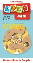 , Loco mini de wereld van de Gorgels 4-6 jaar groep 1-2