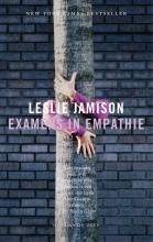 Leslie  Jamison Examens in empathie
