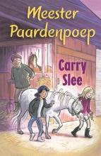 Carry Slee , Meester Paardenpoep