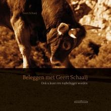 Geert Schaaij, Beleggen met Geert Schaaij