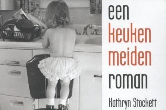 Kathryn  Stockett Een keukenmeidenroman DL