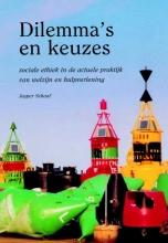 J. Schaaf , Dilemma`s en keuzes
