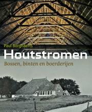 Paul Borghaerts , Houtstromen