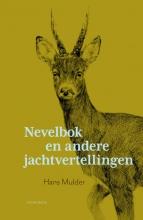 Hans Mulder , Nevelbok en andere jachtvertellingen