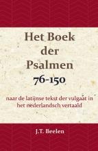 J.T. Beelen , Het Boek der Psalmen 76-150