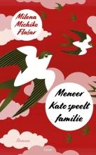 Milena Michiko Flasar , Meneer Kato speelt familie