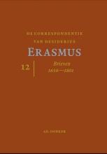 Desiderius  Erasmus De Correspondentie van Desiderius Erasmus