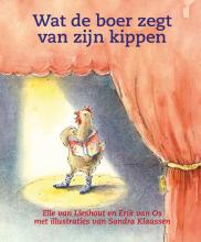 Erik van Os Elle van Lieshout, Wat de boer zegt van zijn kippen