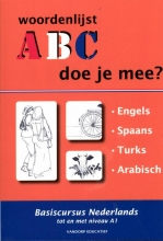 R. van der Knaap , ABC - Doe je mee? 1.Engels, Spaans, Turks, Arabisch woordenlijsten