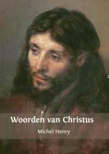 Michel Henry , Woorden van Christus