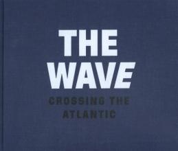 Dolph  Kessler The wave, crossing the Atlantic