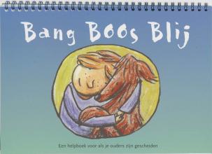 S. van Apeldoorn Bang boos blij, een helpboek voor als je ouders zijn gescheiden