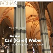 André van Deursen , Carl (Karel) E.M.H.A.F. Weber (1820-1908)