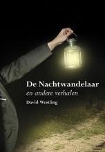 David  Westling De Nachtwandelaar en andere verhalen
