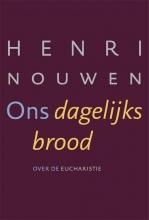 Henri Nouwen , Ons dagelijks brood