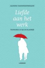 Alfons Vansteenwegen , Liefde aan het werk