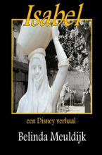 Belinda  Meuldijk Isabel, een Disney verhaal