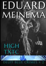 Eduard Meinema , High TXTC