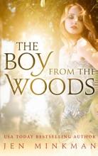 Jen Minkman , The Boy From The Woods