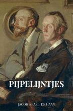 Jacob Israël De Haan , Pijpelijntjes