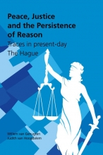 Willem van Genugten , Peace, Justice and the Persistence of Reason