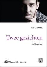 Ellis  Overbeek Twee gezichten - grote letter uitgave