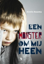 Kirstin Rozema , Een monster om mij heen