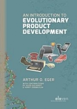 Arthur O.  Eger An introduction to evolutionary product development