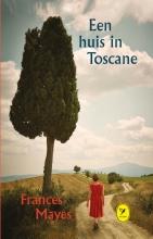 Frances  Mayes Een huis in Toscane