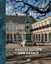 Paul Rem , Haagse huizen van Oranje