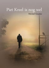 Michiel Geurtse , Piet Kreel is nog wel