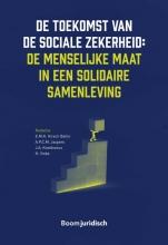, De toekomst van de sociale zekerheid: de menselijke maat in een solidaire samenleving