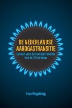Sven Ringelberg , De Nederlandse aardgastransitie