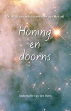 Annemarie van der Beek , Honing en doorns