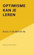 Paul Van Bentum , , optimisme kan je leren