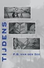 F.B. van der Zee , Tijdens