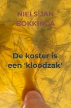 Niels Jan Bokkinga , De koster is een `kloodzak`