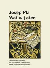 Josep  Pla Wat wij aten