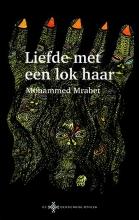 Mohammed  Mrabet Liefde met een lok haar  De Berberbibliotheek
