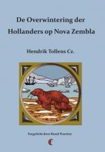 Hendrik Tollens , De overwintering der Hollanders op Nova Zembla