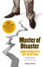 Frank Krake , Master of disaster
