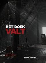 Marc Kerkhofs , HET DOEK VALT