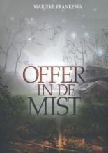 Marieke Frankema , Offer in de Mist