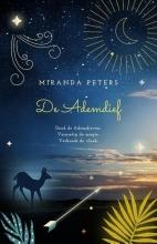 Miranda Peters , De Ademdief