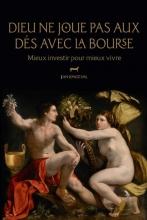 Jan Longeval , Dieu ne joue pas aux dés avec la Bourse