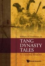 Nienhauser Jr, William H. Tang Dynasty Tales
