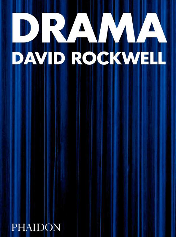 David Rockwell, Bruce Mau,Drama