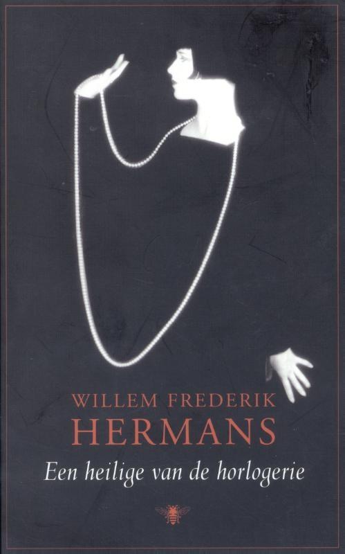 Willem Frederik Hermans,Een heilige van de horlogerie