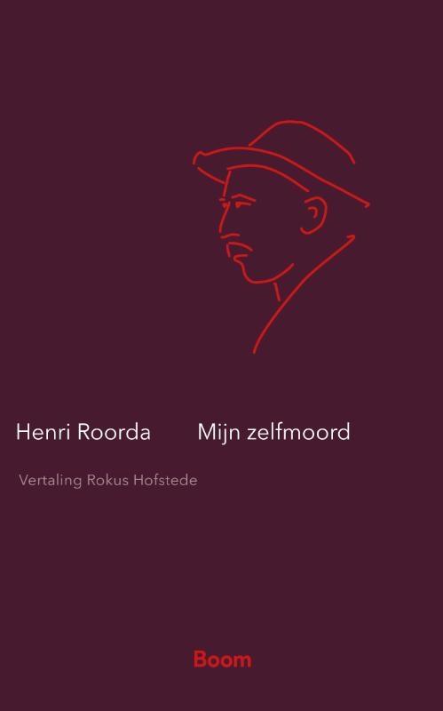 Henri Roorda van Eysinga,Mijn zelfmoord